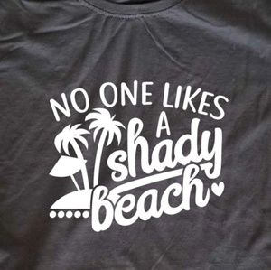 No One Likes a Shady beach ladies fitted t-shirt